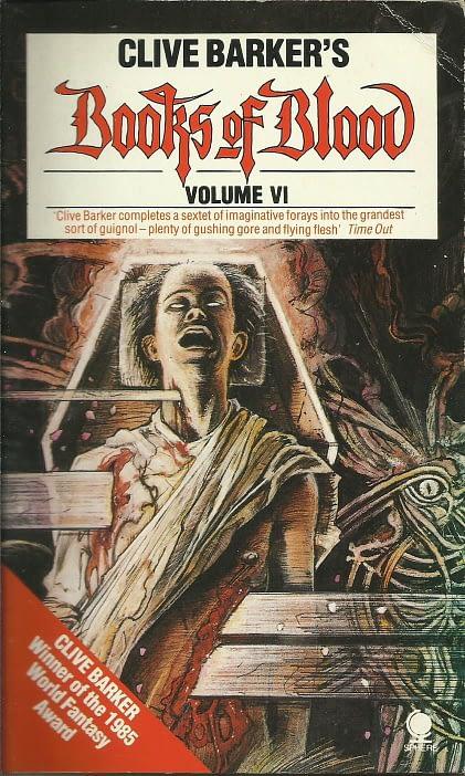 Clive Barker: Books of Blood vol6